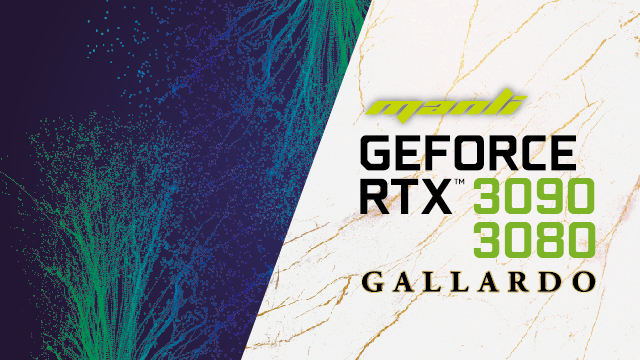 Manli GeForce RTX™ 3090 & 3080 Gallardo Released